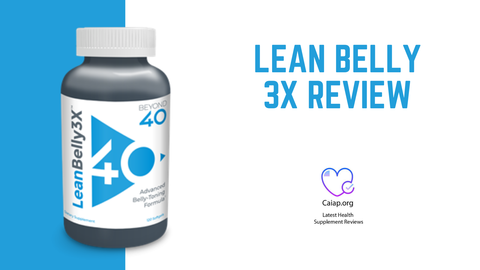 Lean Belly 3X Review – Lean Belly 3X Benefits, Ingredients and Where to Buy  | Tricity Daily